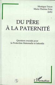 Du Pere A La Paternite - Intérieur - Format classique