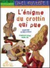 Les enquêtes fabuleuses du fameux Félix File-Filou T.3 ; l'énigme du crottin qui pue - Intérieur - Format classique