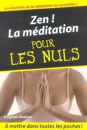 Zen ! la méditation pour les nuls - Intérieur - Format classique
