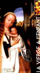 La vierge à l'enfant - Couverture - Format classique