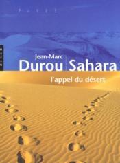 Sahara ; L'Appel Du Desert - Couverture - Format classique