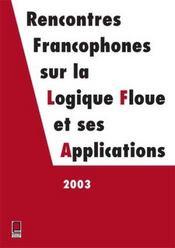 Lfa 2003 Rencontres Francophones Sur La Logique Floue Et Ses Applications - Intérieur - Format classique