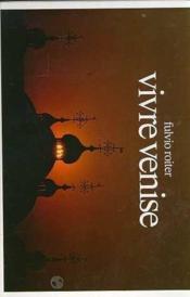 Vivre Venise - Couverture - Format classique