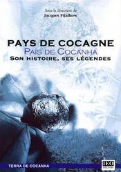 Pays de Cocagne ; son histoire, ses légendes - Intérieur - Format classique
