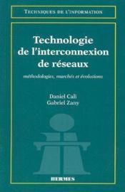 Technologie de l'interconnexion de reseaux - Couverture - Format classique
