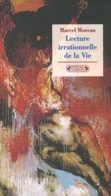 Lecture irrationnelle de la vie - Intérieur - Format classique