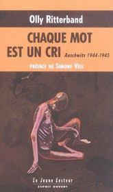 Chaque mot est un cri ; auschwitz, 1944-1945 - Intérieur - Format classique