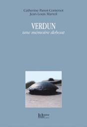 Verdun, une mémoire debout - Couverture - Format classique