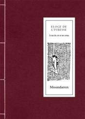 Éloge de l'ivresse ; le tao du vin et ses vertus - Couverture - Format classique