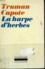 La Harpe D'Herbes. Collection : L'Imaginaire N° 25 - Couverture - Format classique