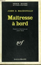 Maitresse A Bord. Collection : Serie Noire N° 1190 - Couverture - Format classique