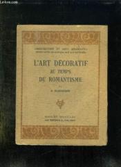 L Art Decoratif Au Temps Du Romantisme. - Couverture - Format classique