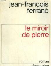 Le Miroir De Pierre. - Couverture - Format classique