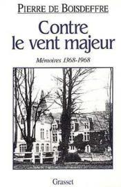 Contre Le Vent Majeur 1368-1968 - Couverture - Format classique