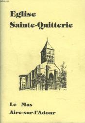 Eglise Sainte-Quitterie. Le Mas, Aire-Sur-L'Adour. - Couverture - Format classique
