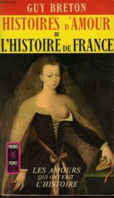 Histoires D'Amour De L'Histoire De France - Tome 1 - Couverture - Format classique