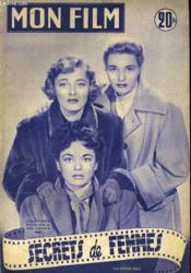Mon Film N° 301 - Secrets De Femmes - Couverture - Format classique