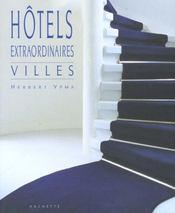 Hotels Extraordinaires Dans 24 Villes - Intérieur - Format classique