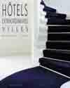 Hotels Extraordinaires Dans 24 Villes - Couverture - Format classique