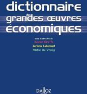 Dictionnaire des grandes oeuvres économiques (1e édition) - Couverture - Format classique