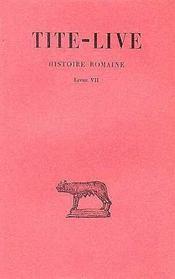 Histoire romaine t.7 ; L7 - Intérieur - Format classique