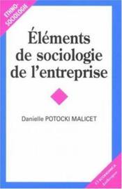 Elements de sociologie de l'entreprise 2 e edition - Couverture - Format classique