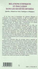 Relations ethniques et éducation dans les sociétés divisees ; Québec, Irlande du nord, Catalogne et Belgique - 4ème de couverture - Format classique