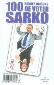 Cent bonnes raisons de voter Sarko - Intérieur - Format classique