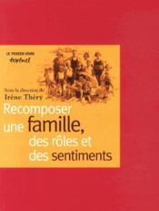 Recomposer une famille des rôles et des sentiments - Couverture - Format classique