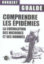 Comprendre les epidemies. la coevolution des microbes et des hommes. - Intérieur - Format classique