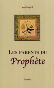 Les parents du prophete - Couverture - Format classique