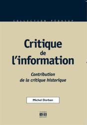 Critique De L'Information Contribution De La Critique Historique - Couverture - Format classique