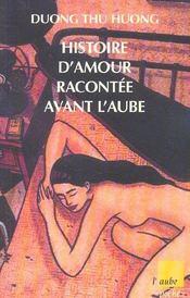 Histoire D'Amour Racontee Avant L'Aube - Intérieur - Format classique