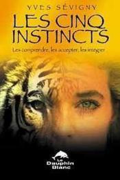 Cinq instincts - Couverture - Format classique