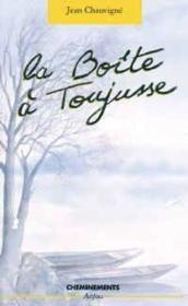 Boite A Toujusse (La) - Couverture - Format classique