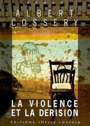 La violence et la derision - Couverture - Format classique