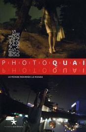 Photoquai ; le Monde regarde le Monde ; biennale des images du Monde - Intérieur - Format classique