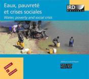Eaux,pauvrete et crises sociales ; water, poverty and social crisis - Couverture - Format classique