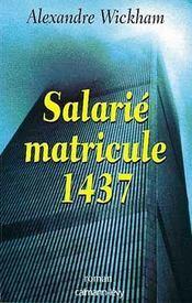 Salarie, Matricule 1437 - Intérieur - Format classique
