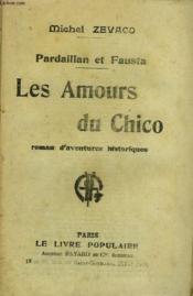 Pardaillan Et Fausta. Les Amours Du Chico. Collection Le Livre Populaire N° 103. - Couverture - Format classique