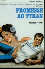 Promesse Au Tyran. Collection : A La Belle Helene. - Couverture - Format classique