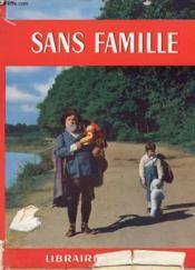 Sans Famille Raconte Par Denis-Francois - Couverture - Format classique