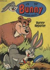 Bunny Reporter / Collection Bunny N°8 - Mensuel Comique. - Couverture - Format classique