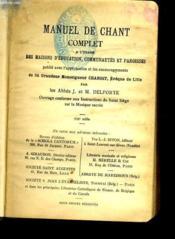 Manuel De Chant Complet A L'Usage Des Maisons D'Education, Communauteset Paroisses - Couverture - Format classique