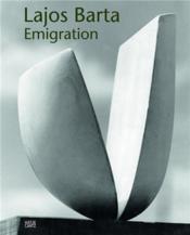 Lajos barta emigration - Couverture - Format classique