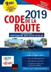 Code de la route (édition 2019) - Couverture - Format classique