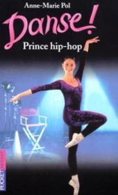 Danse t.27 ; prince hip-hop - Couverture - Format classique