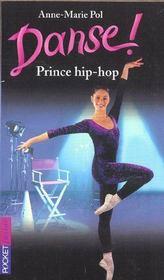 Danse t.27 ; prince hip-hop - Intérieur - Format classique