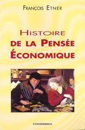 Histoire De La Pensee Economique - Intérieur - Format classique