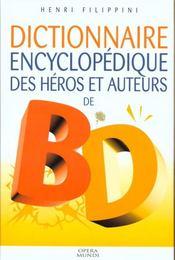 Dictionnaire des heros et auteurs de bd t.1 ; policier , humour , histoire , animalier - Intérieur - Format classique
